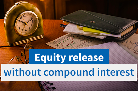 Equity Release Plans Without Rolled-Up (Compound) Interest