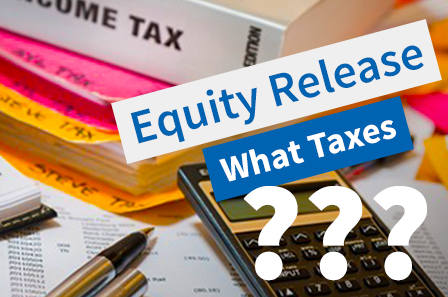 Is equity release taxable