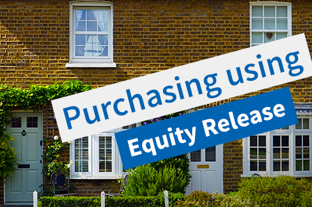 Equity release to purchase a home